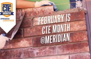 February is CTE month at Meridian
